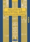 Inoculation rate and nutritional aspects